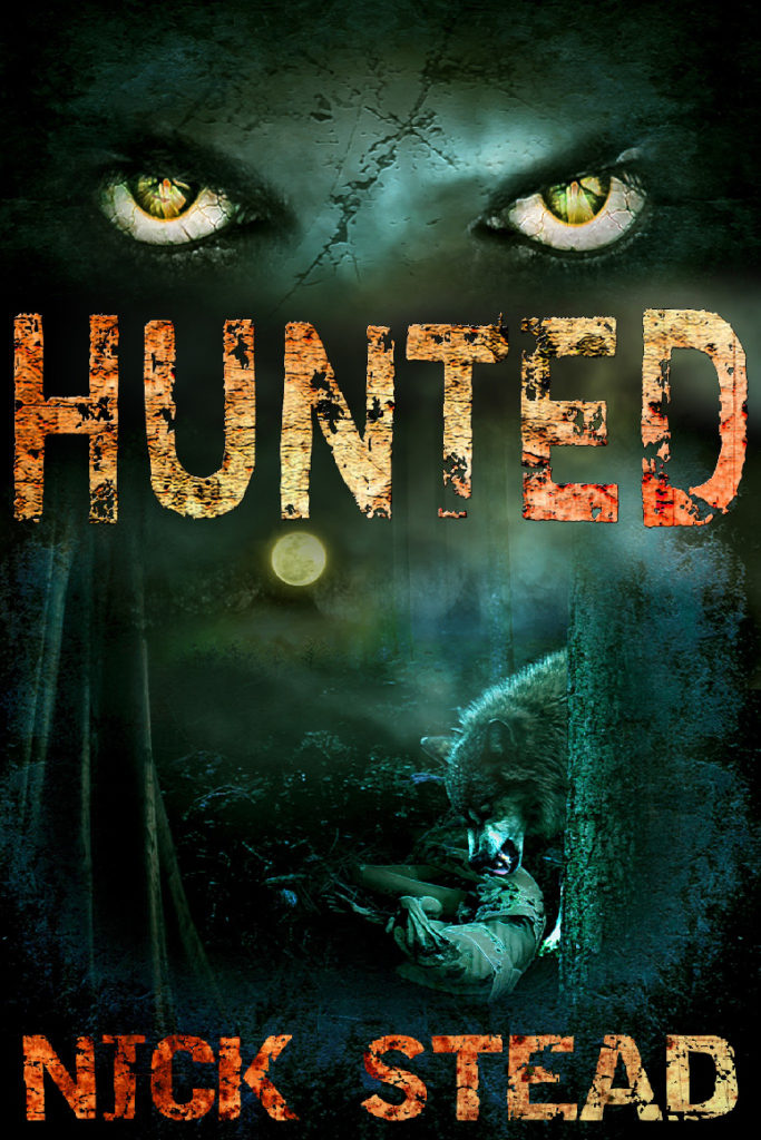 Cover for Hunted by Nick Stead